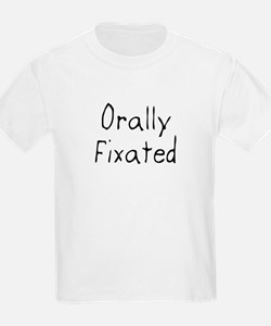 Orally Fixated T-Shirt
