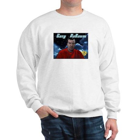 Gary DaBaum! Sweatshirt