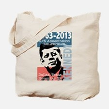 Kennedy Assassination 50 Year Anniversary Tote Bag