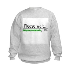 Please Wait Kids Sweatshirt