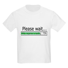 Please Wait Kids Light T-Shirt