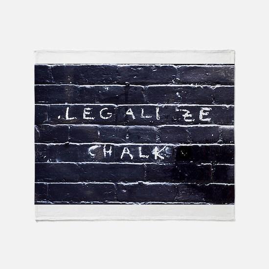 Street Wisdom: Legalize Chalk Throw Blanket