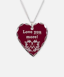 Love You More! Necklace