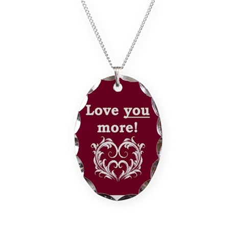 Love You More! Necklace Oval Charm