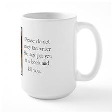 Do not annoy the writer (female writer) Mugs