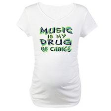 Music Is My Drug (grn) Shirt