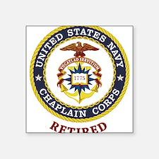 "Retired US Navy Chaplain Square Sticker 3"" x 3"""