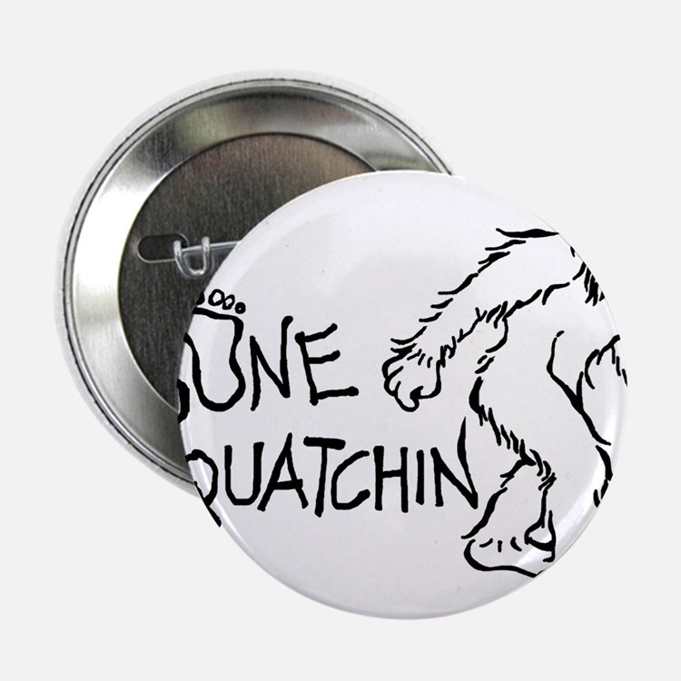 "Gone Squatchin 2.25"" Button (10 pack)"