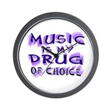 Music Is My Drug (pr) Wall Clock