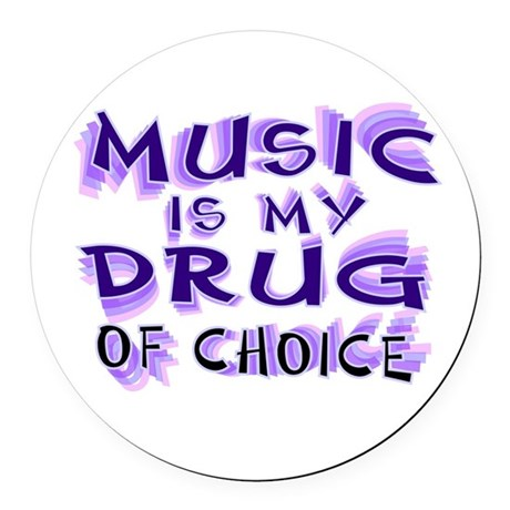 Music Is My Drug (pr) Round Car Magnet
