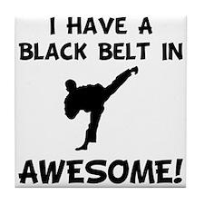 Black Belt Awesome Tile Coaster