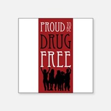 "Proudly Drug Free Square Sticker 3"" x 3"""