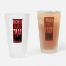 Proudly Drug Free Drinking Glass