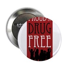"Proudly Drug Free 2.25"" Button"
