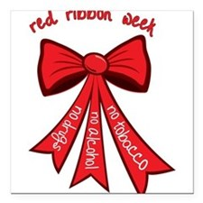 "Red Ribbon Week Square Car Magnet 3"" x 3"""