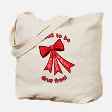 Proud to be drug free! Tote Bag