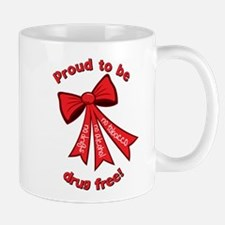 Proud to be drug free! Mug