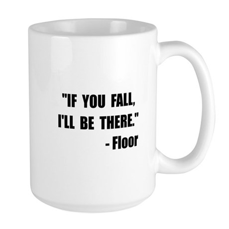 Fall Floor Quote Large Mug