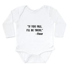 Fall Floor Quote Long Sleeve Infant Bodysuit