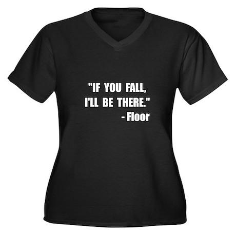 Fall Floor Quote Women's Plus Size V-Neck Dark T-S