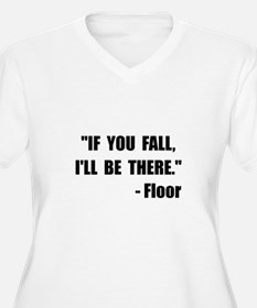Fall Floor Quote T-Shirt
