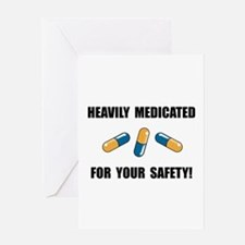 Heavily Medicated Greeting Card