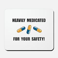 Heavily Medicated Mousepad