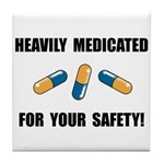 Heavily Medicated Tile Coaster