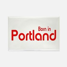 Born in Portland Rectangle Magnet (100 pack)