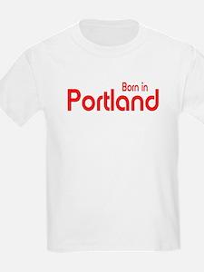 Born in Portland Kids T-Shirt