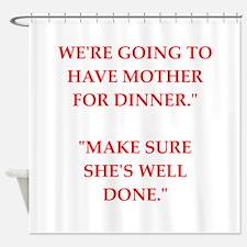 cannibal joke Shower Curtain
