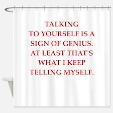 genius Shower Curtain