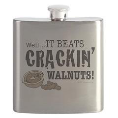 It Beats Crackin' Walnuts! Flask