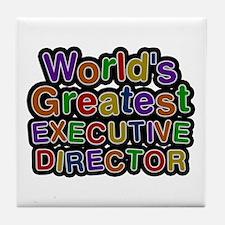 World's Greatest EXECUTIVE DIRECTOR Tile Coaster