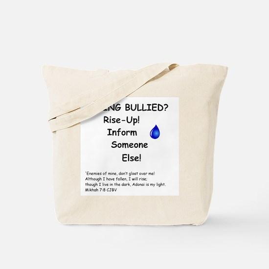 Being Bullied? Tote Bag