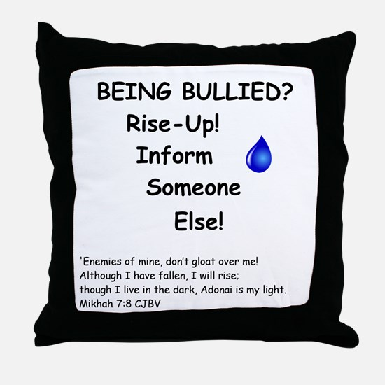 Being Bullied? Throw Pillow
