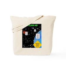 space highway Tote Bag