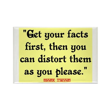 MARK TWAIN - FACTS FIRST QUOTE Rectangle Magnet (1