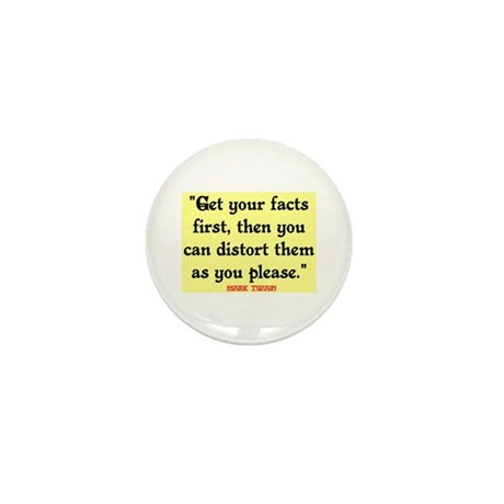 MARK TWAIN - FACTS FIRST QUOTE Mini Button