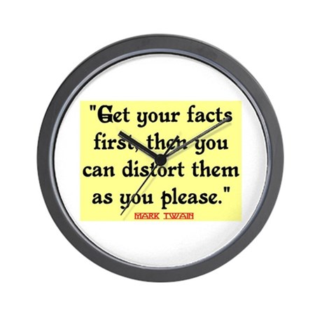 MARK TWAIN - FACTS FIRST QUOTE Wall Clock