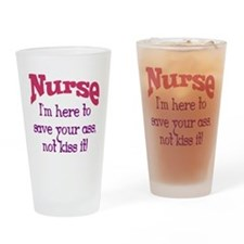 Nurse Here To Save Your Ass Drinking Glass