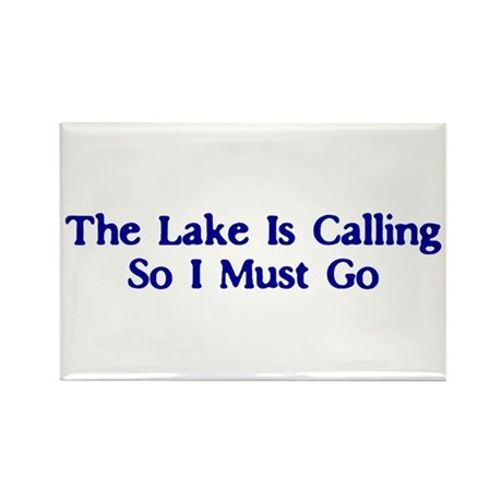 The Lake Is Calling So I Must Go Rectangle Magnet