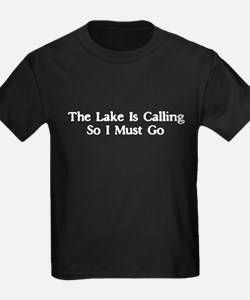 The Lake Is Calling So I Must Go T
