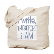 I Write, Therefore.... Tote Bag