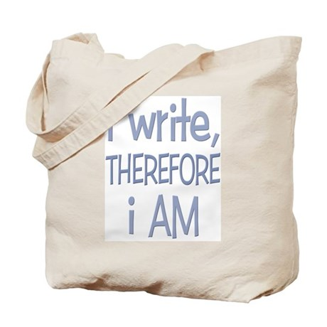 I Write, Therefore.... Tote Bag