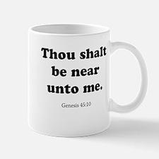 Genesis 45:10 Mug