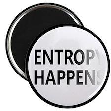 Entropy Happens Fade Magnet