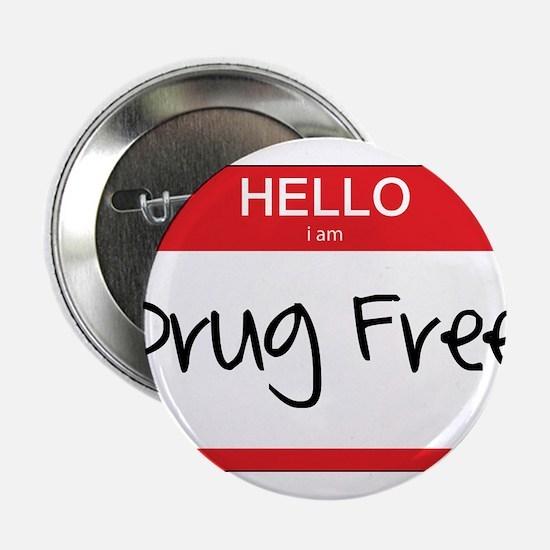 """Hello Im Drug Free 2.25"""" Button"""