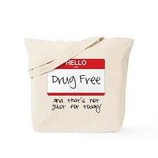 Drug Free Tote Bag