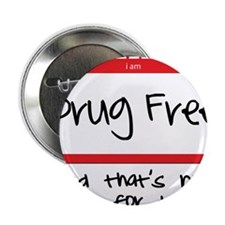 """Drug Free 2.25"""" Button"""